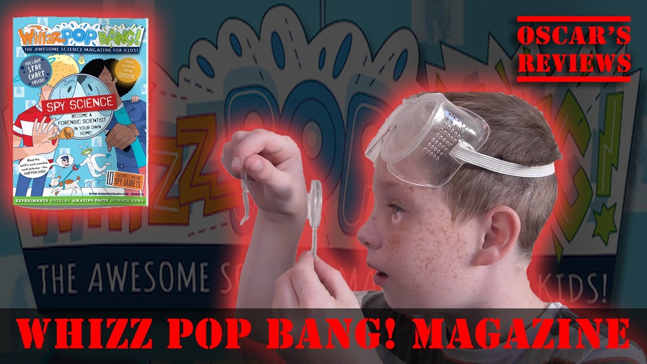 Whizz Pop Bang! The Awesome Science Magazine for Kids [A Kid's Review]