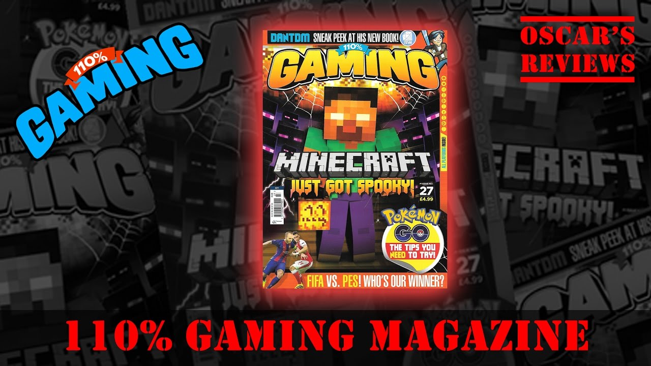 110% Gaming Magazine Review – Minecraft, Pokemon Go, Dan TDM Tour, FIFA 17, YouTube and More!