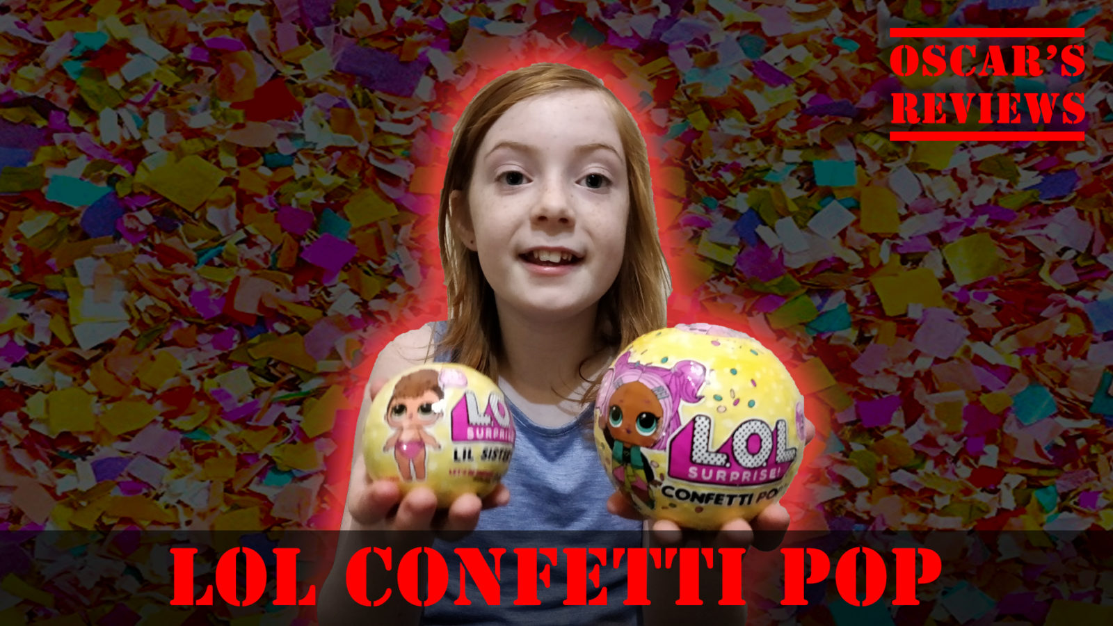 L.O.L Surprise! Confetti Pop – New Toys and New Surprises for 2018